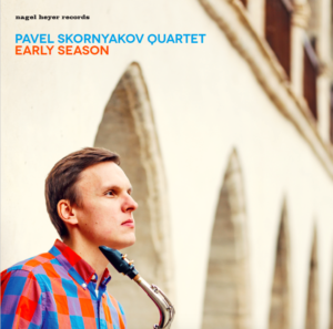 Early Season by Pavel Skornyakov Quartet